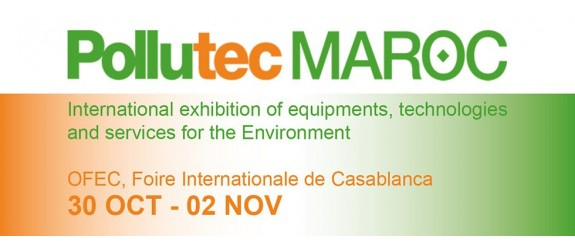 We will take part at POLLUTEC FAIR MAROC 2019 - Casablanca 30 October - 2 November 2019